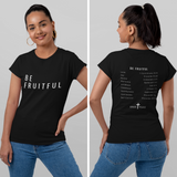 BE FRUITFUL T-Shirt (Black) | Unisex