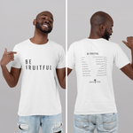 BE FRUITFUL T-Shirt (White) | Unisex