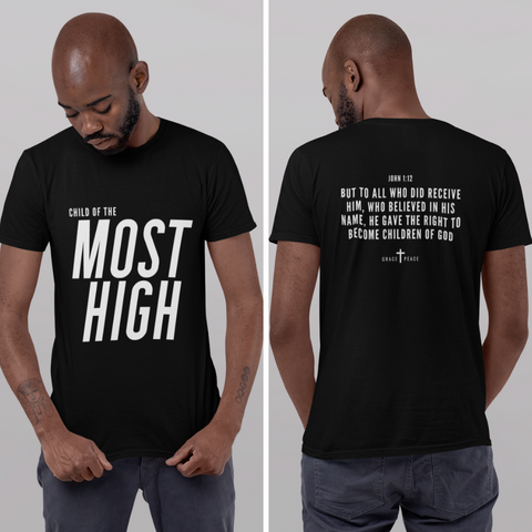 CHILD OF THE MOST HIGH T-Shirt (Dark Colors) | Unisex