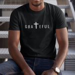 Grateful T-Shirt (Dark Colors) | Unisex
