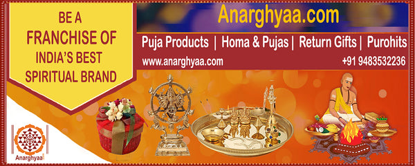Be a Franchise of Spiritual Products and Services of Anarghyaa.com