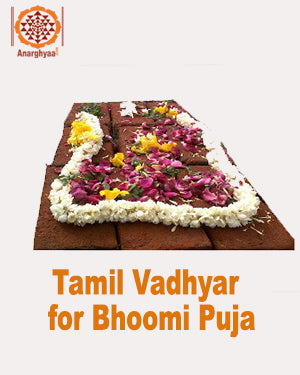 Book online for Tamil Vadhyar / Vedic Priest to perform Bhoomi Pooja at Anarghyaa.com