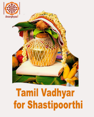 Book Tamil Vadhyar to perform Shashti Poorthi or Shashtiabdha Poorthi at anarghyaa.com