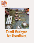 Book Tamil Vadhyar / Vedic priest to perform Shrardham or Srardham at Anarghyaa.com