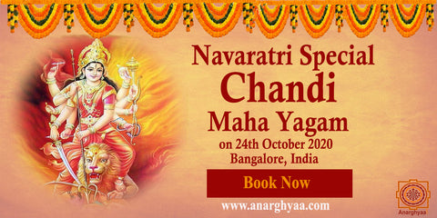 Navaratri Special Chandi Maha Yagam on 24th October 2020 , Durgashtami at Anarghyaa.com