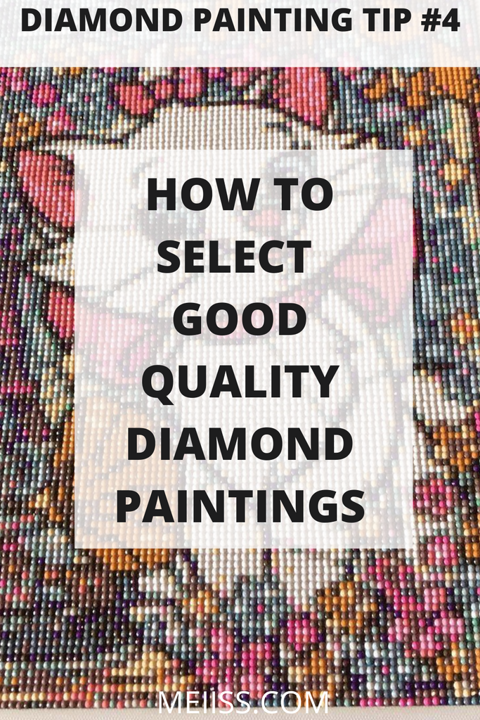 how to select good quality diamond painting kit