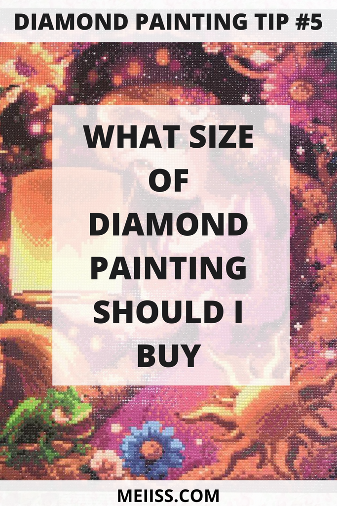 what size of dimaond paintign should i buy