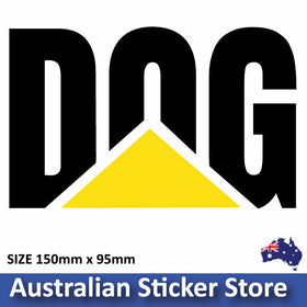 DOG Version  - based on Caterpillar stickerFunny decal for 4x4 , Ute, Car