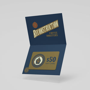 Reconstruction Coffee Roasters Digital Gift Card