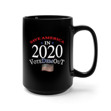 Load image into Gallery viewer, Vote Dem Out 2020 | Coffee Mug 15oz
