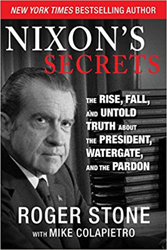 SIGNED COPY: Nixon's Secrets | The Rise, Fall And Untold Truth About The President, Watergate and the Pardon
