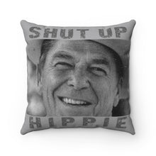 Load image into Gallery viewer, Reagan: Shut Up Hippie | Faux Suede Pillow
