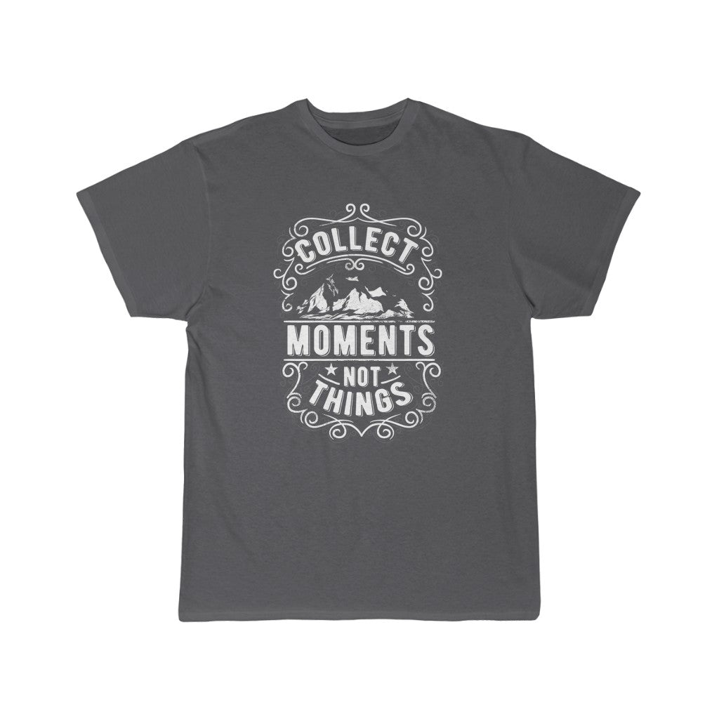 Collect Moments, Not Things | Short Sleeve Tee