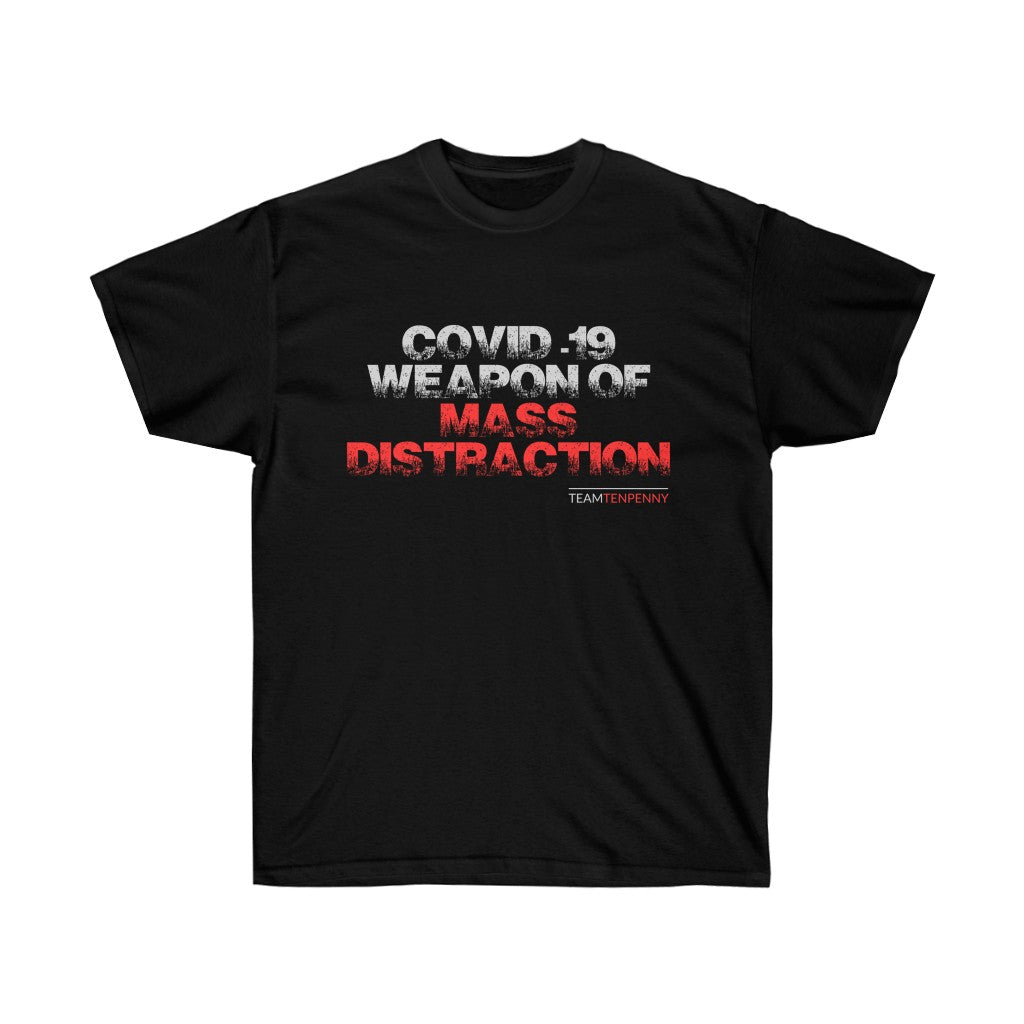 Covid-19 | Weapon of Mass Distraction | Cotton Tee