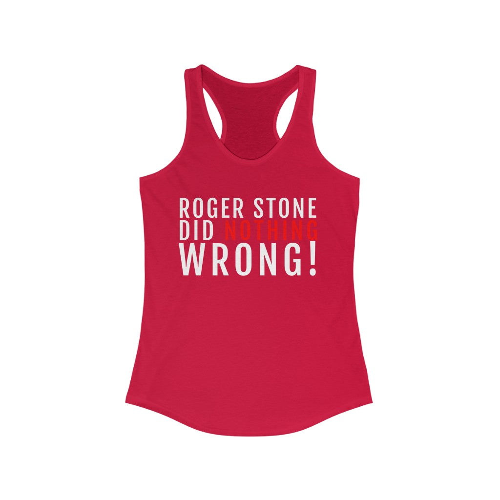 Roger Stone Did Nothing Wrong | Women's Tank Top