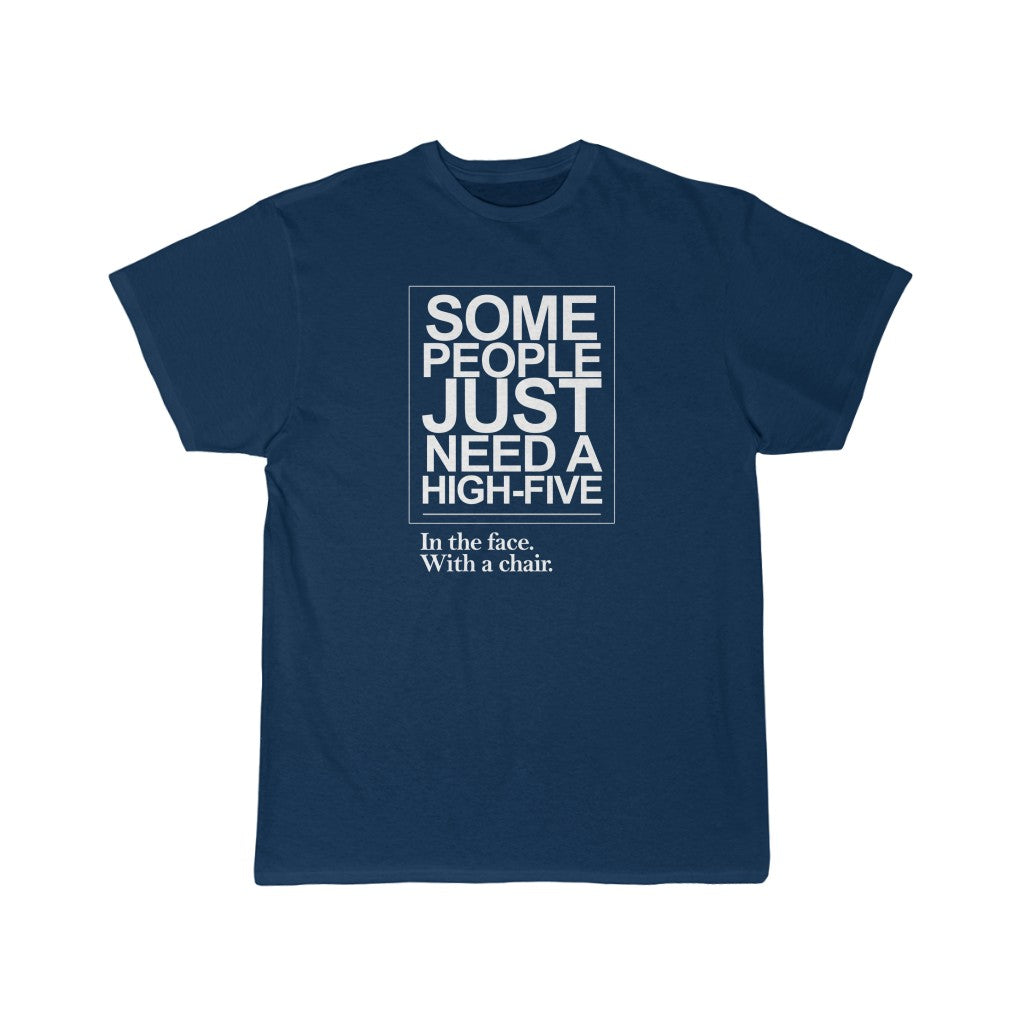 Some People Need A High Five | Short Sleeve Tee