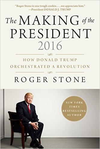 SIGNED COPY: Making of the President 2016 - How Donald Trump Orchestrated a Revolution