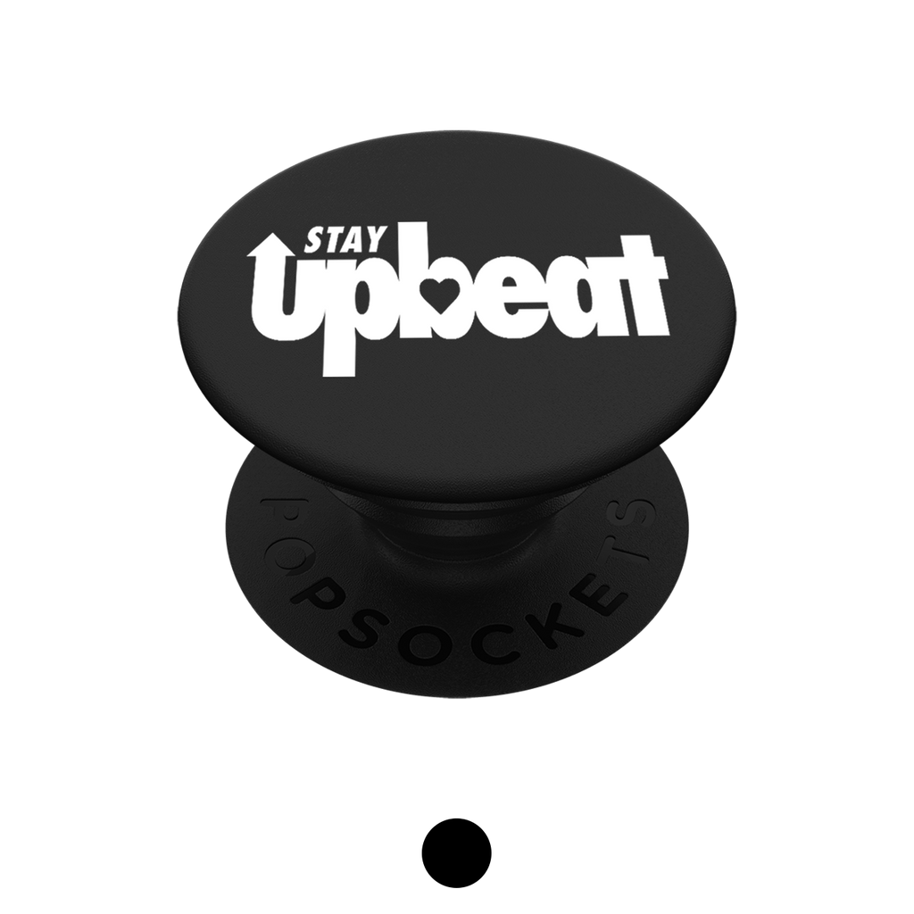 Stay Upbeat PopSocket