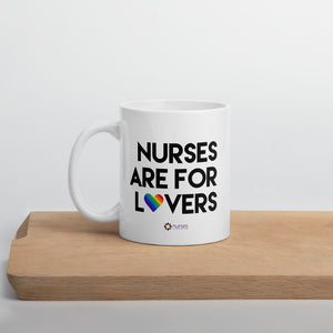 Nurses are for Lovers Mug