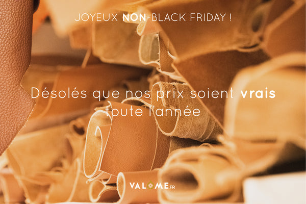 Joyeux Non-Black Friday de Valôme, maroquinerie made in France