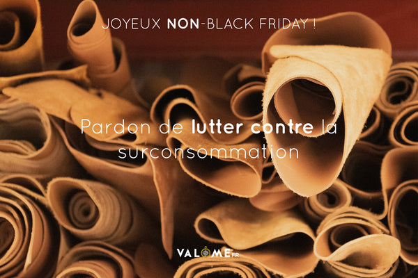 Valôme, marque de maroquine made in France, contre la surconsommation du Black Friday