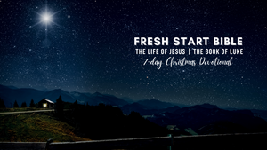 7-Day Christmas Devotional | Fresh Start Bible