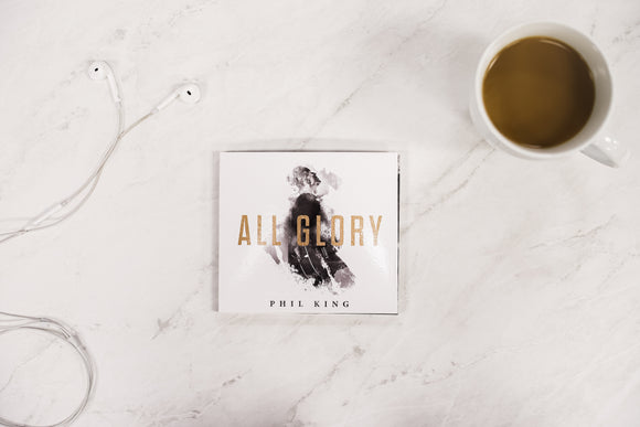 All Glory Album by Phil King