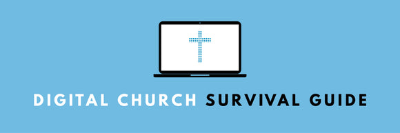 Digital Church Survival Guide