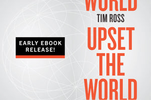 Early eBook Release: Upset the World