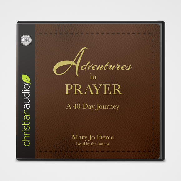 Adventures in Prayer Audiobook