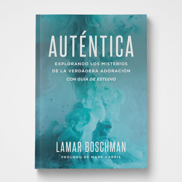Authentic Spanish  by Lamar Boschman