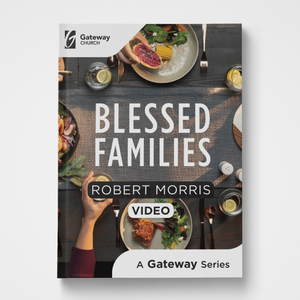Blessed Families DVD by Robert Morris