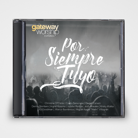 Forever Yours Spanish by Gateway Worship