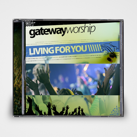 Living For You Gateway Worship