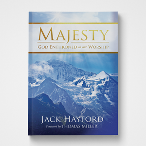 Majesty Jack Hayford Gateway Publishing
