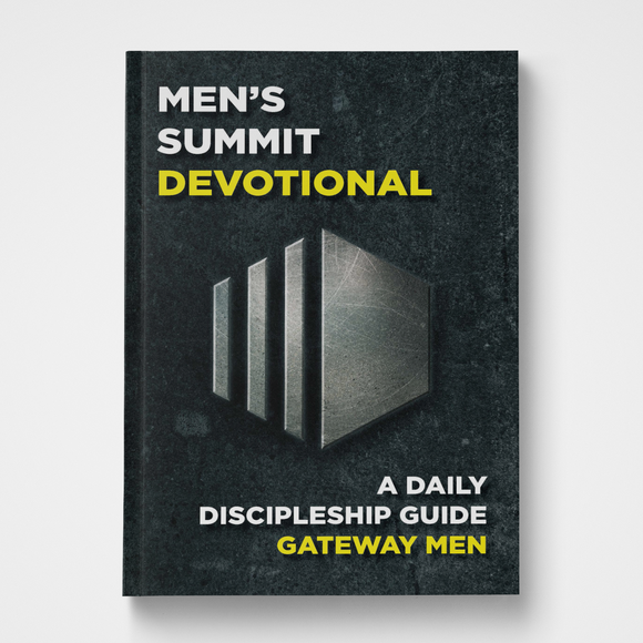 Men's Summit Devotional Gateway Men Gateway Publishing