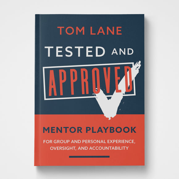Tested and Approved Mentor Playbook | Tom Lane | Gateway Publishing