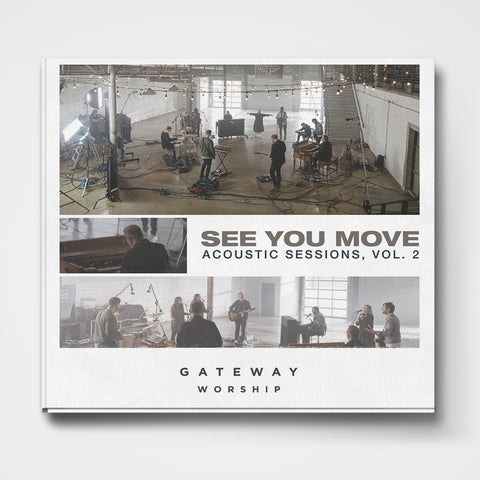See You Move Gateway Music Featured Song of the Month