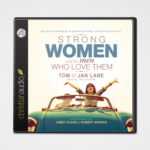 Strong Women and the Men Who Love Them Audiobook | Tom & Jan Lane