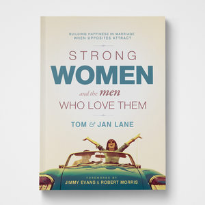 Strong Women and the Men Who Love Them | Tom & Jan Lane | Gateway Publishing