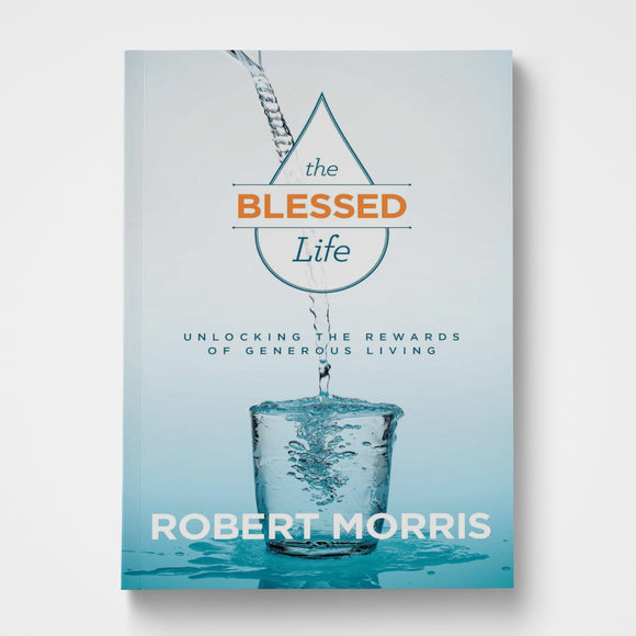 The Blessed Life DVD | Robert Morris | Gateway Publishing