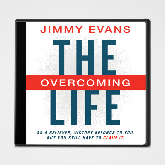 The Overcoming Life Audiobook | Jimmy Evans | Gateway Publishing