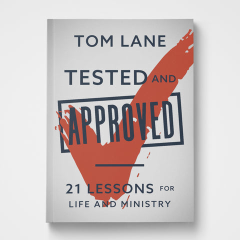 Tested and Approved | Tom Lane | Gateway Publishing