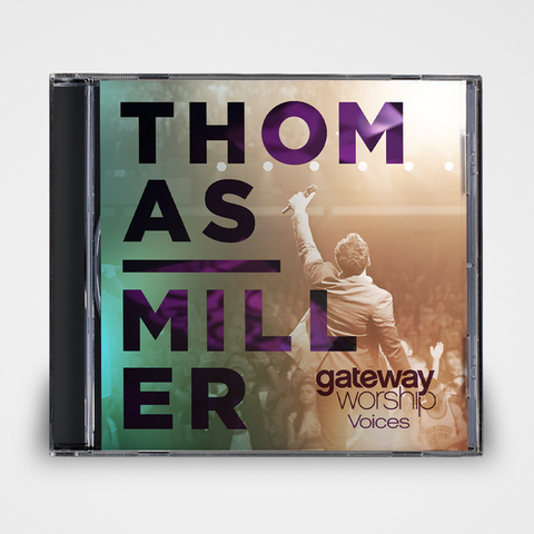 Thomas Miller Voices | Gateway Worship
