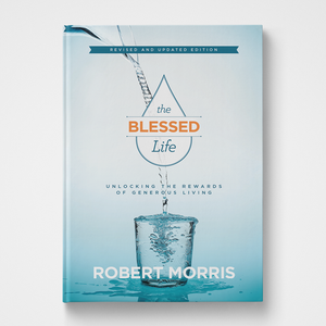 The Blessed Life | Robert Morris | Gateway Publishing