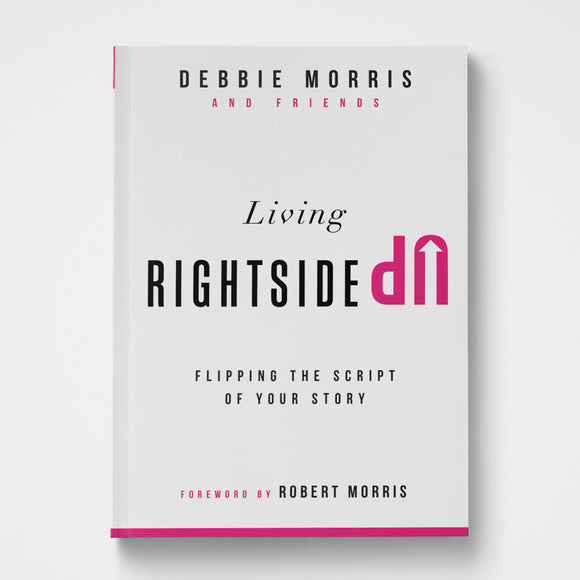 Living Rightside Up Debbie Morris