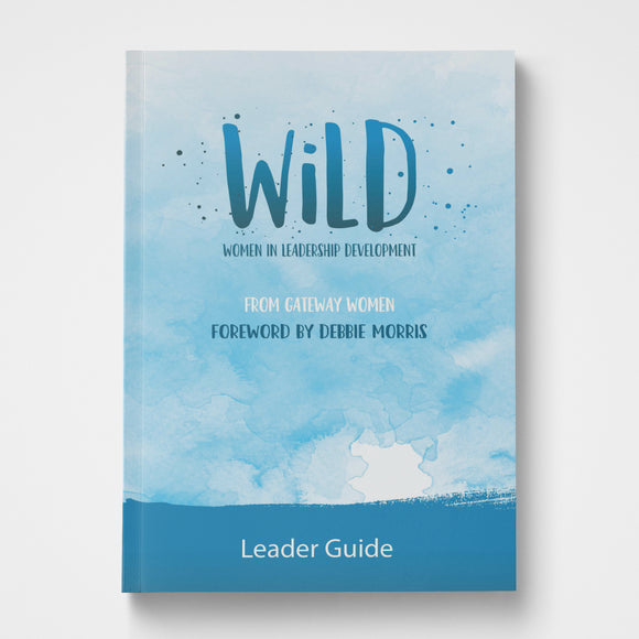 WiLD Women in Leadership Development Leader Guide