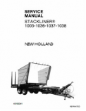 New Holland 1003, 1036, 1037, 1038 Stackliner - Service Manual