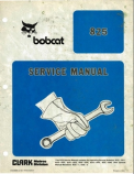 Bobcat 825 Skidsteer - Service Manual