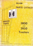 International 3800 and 3850 Tractor - Parts Catalog